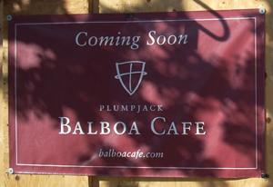 Balboa Cafe sign.